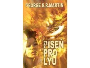 Martin G.R.R.-Píseň pro Lyu