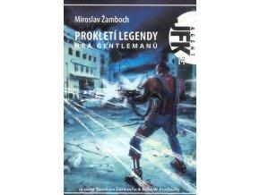 Žamboch M.-Prokletí legendy:Hra gentlem.