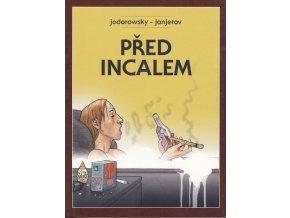 Jodorowsky- Před Incalem
