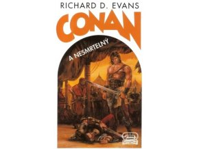 Richard D. Evans- Conan: a nesmrtelný