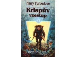 Turtledove H.-Krispův vzestup