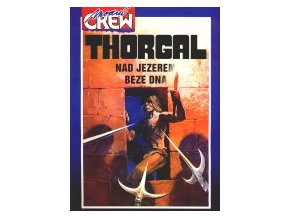Modrá Crew:Thorgal-Nad jezerem bez dna