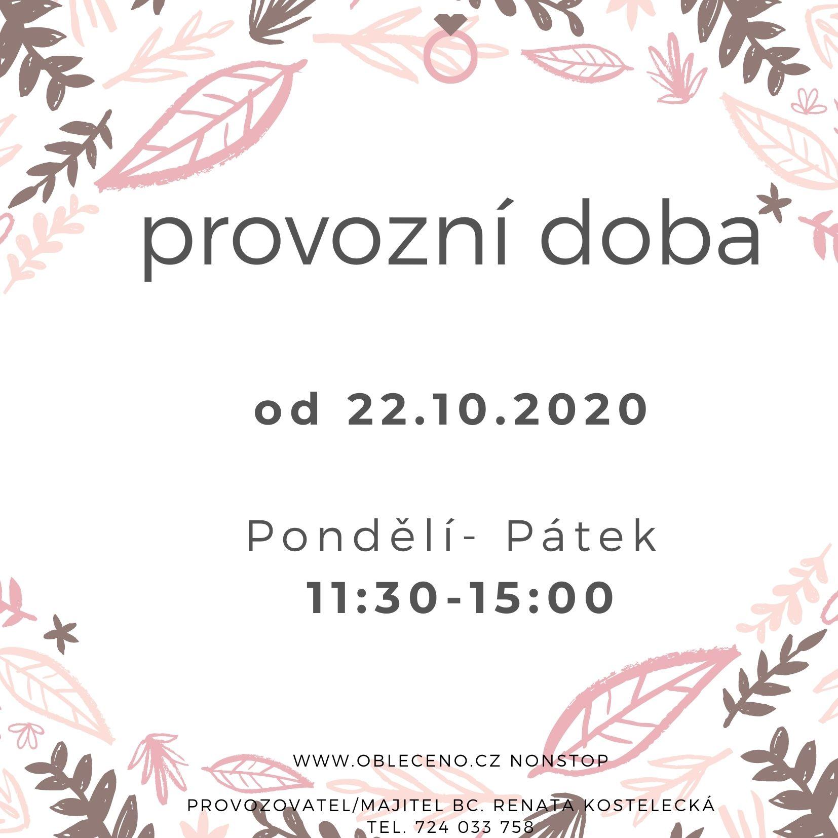 otevírací doba od 22.10. 2020 DOBA COVIDOVÁ