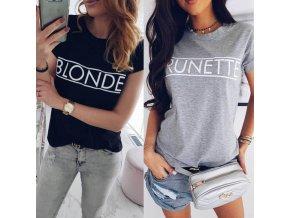 Dámské stylové tričko Blonde a Brunette