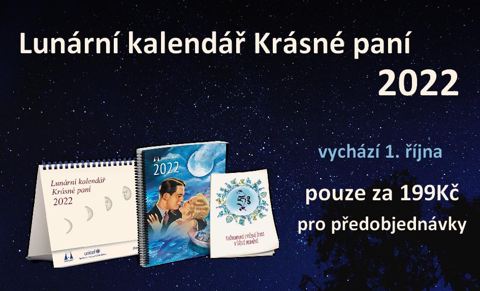 Tradiční Lunární kalendář Krásné paní od Žofie Kanýzové. Rady podle měsíce.Předobjednávky.