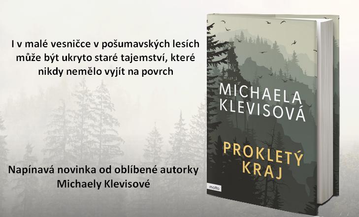 Prokletý kraj - napínavý krimi příběh z Šumavy od české autorky Michaely Klevisové