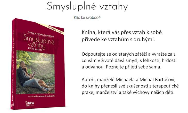 Pro osobní rozvoj - Smysluplné vztahy - Klíč ke svobodě - Bartošovi Michal a Michaela