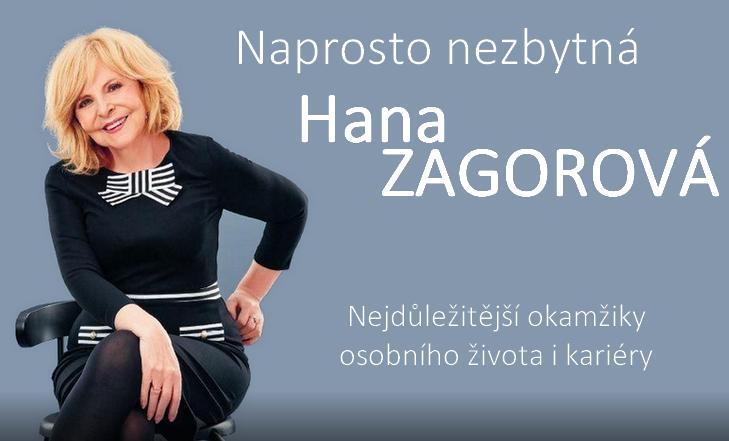 Úžasná zpěvačka Hana Zagorová Naprosto nezbytná