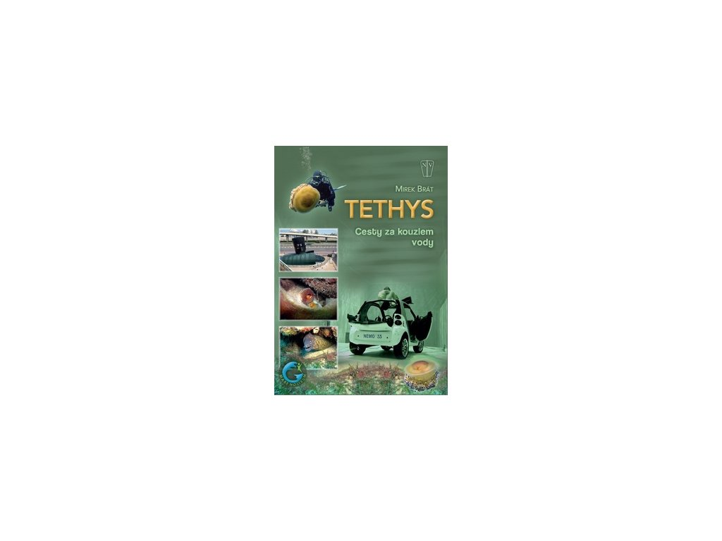 Tethys Cesty za kouzlem vody