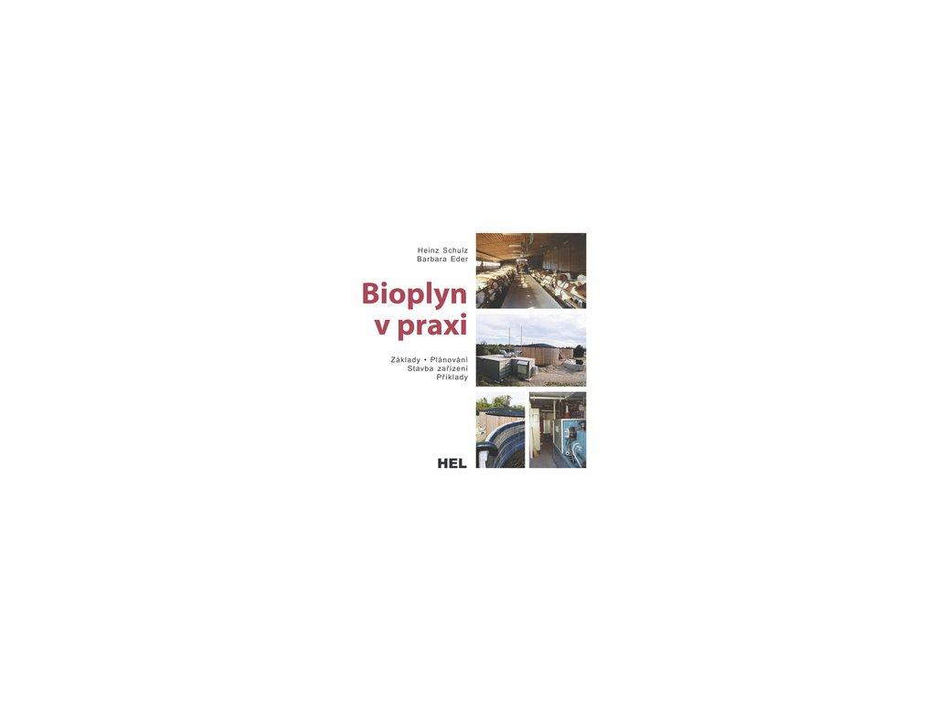Bioplyn v praxi