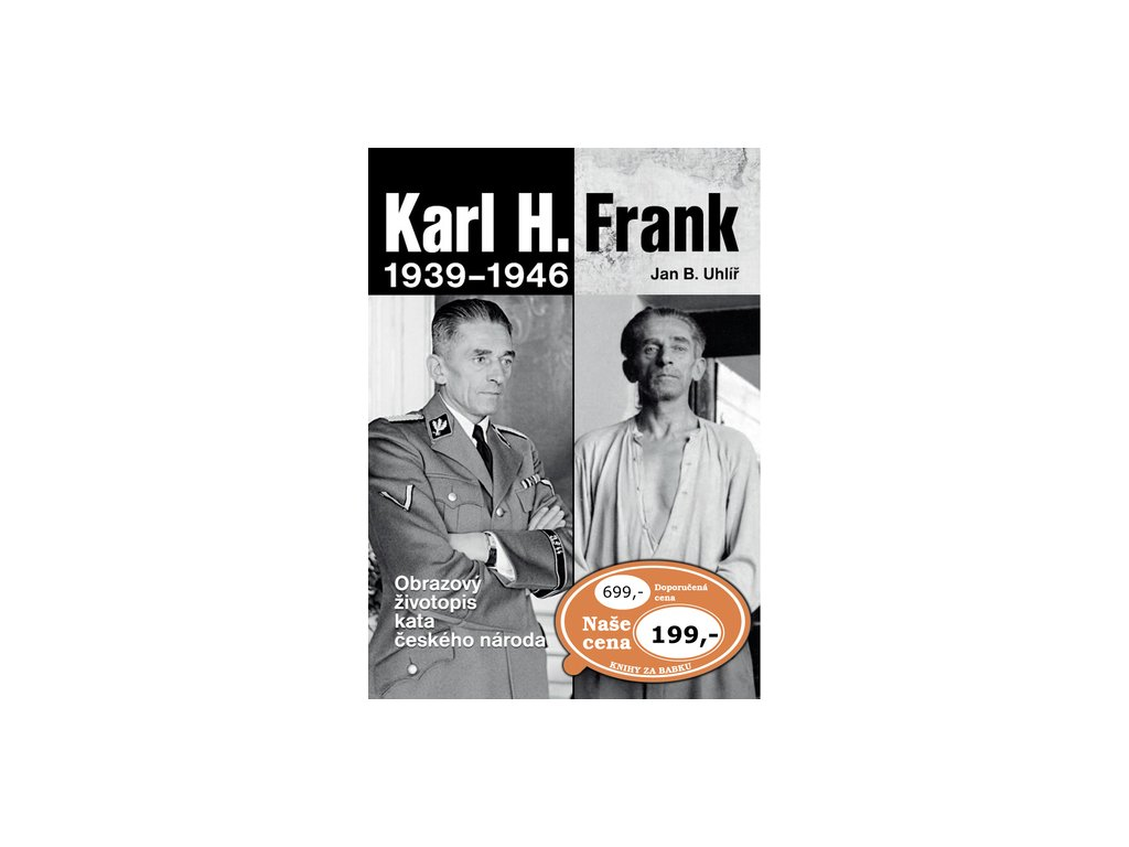 Karl H. Frank 1939 - 1946