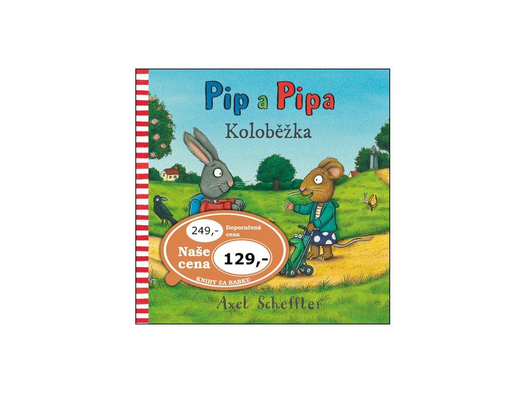 Pip a Pipa Koloběžka