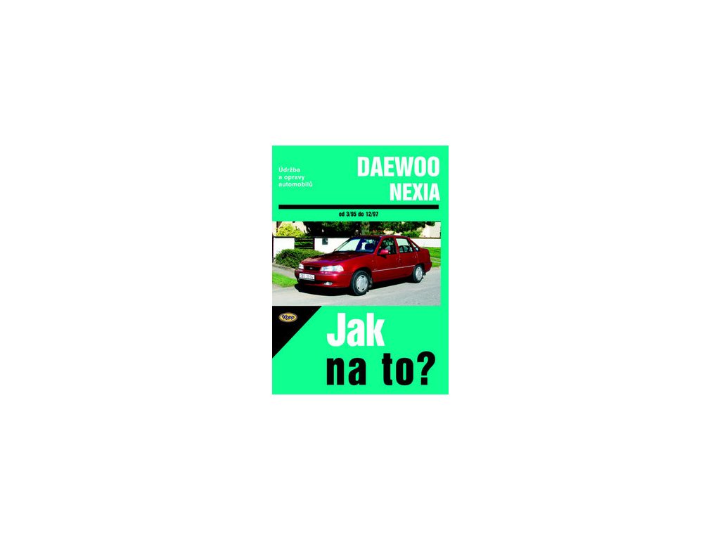 Daewoo Nexia od 3/95 do 12/97