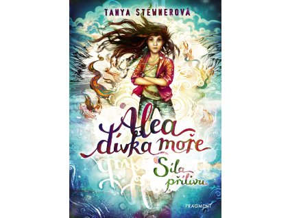Alea - dívka moře: Síla přílivu