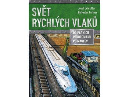 Svět rychlých vlaků