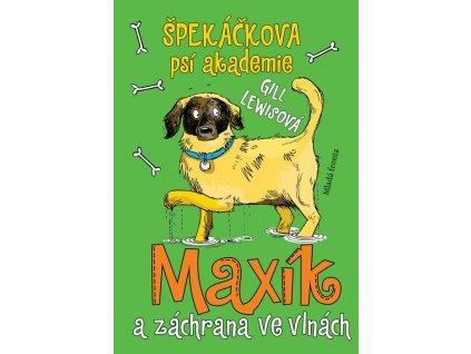 Špekáčkova psí akademie 4: Maxík a záchrana ve vlnách