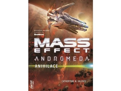 Mass Effect Andromeda Anihilace