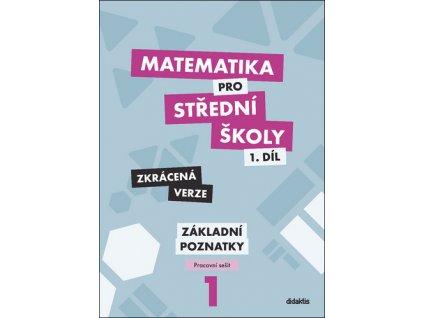 Matematika pro střední školy 1.díl Zkrácená verze