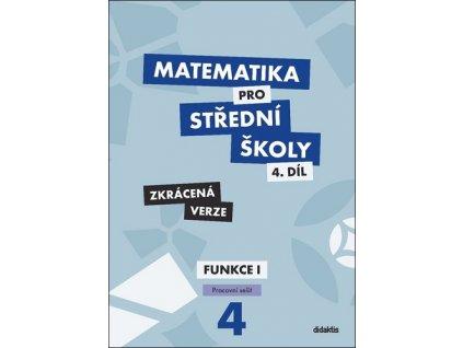 Matematika pro střední školy 4.díl Zkrácená verze