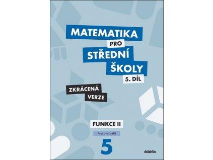 Matematika pro střední školy 5.díl Zkrácená verze