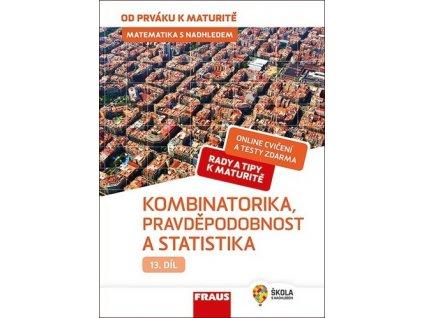Matematika s nadhledem 13 Kombinatorika, Pravděpodobnost a statistika