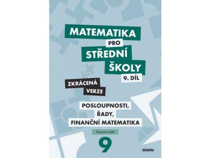 Matematika pro střední školy 9.díl Zkrácená verze