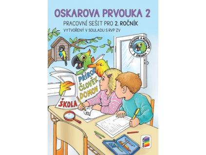 Oskarova prvouka 2 Pracovní sešit pro 2. ročník