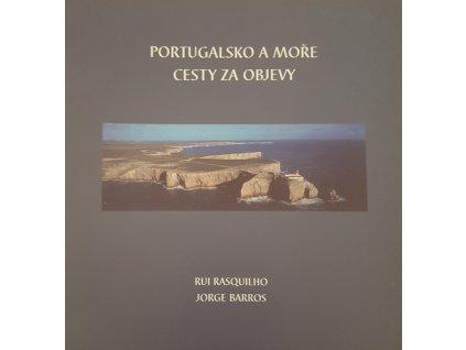 Portugalsko a moře, cesty za objevy