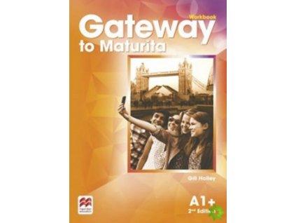 Gateway to Maturita 2nd Edition A1+