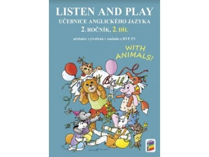 Listen and play Učebnice anglického jazyka 2. ročník 2. díl
