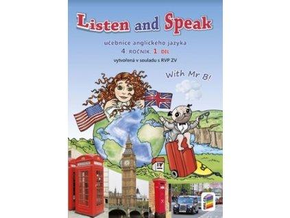 Listen and speak Učebnice anglického jazyka 4. ročník 1.díl