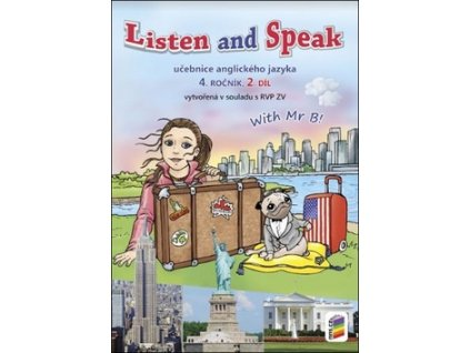 Listen and speak Učebnice anglického jazyka 4. ročník 2.díl
