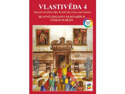 Vlastivěda 4 Hlavní události nejstarších českých dějin Pracovní sešit