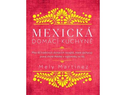 Mexická domácí kuchyně