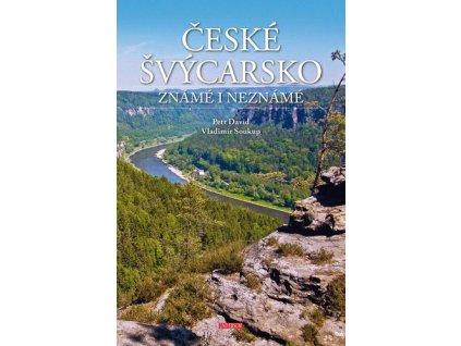 České Švýcarsko známé i neznámé