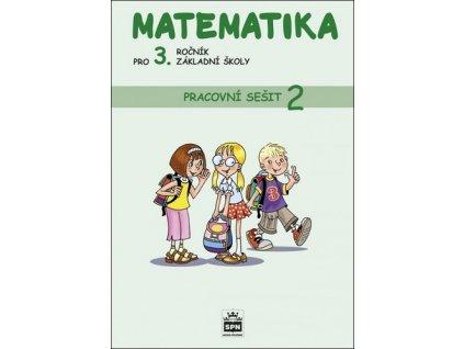 Matematika pro 3. ročník základní školy Pracovní sešit 2