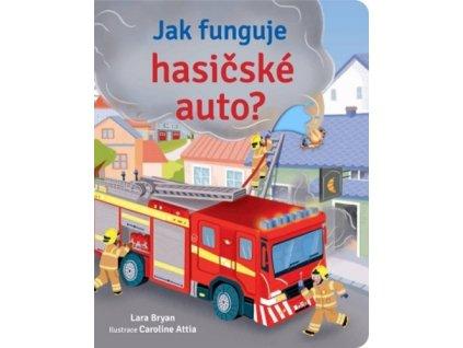 Jak funguje hasičské auto?
