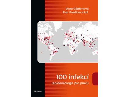 100 infekcí epidemiologie pro praxi
