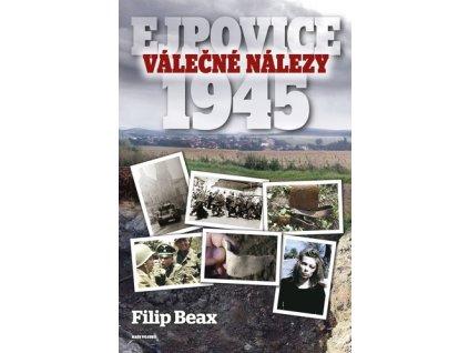 Válečné nálezy Ejpovice 1945