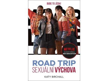 Sexuální výchova Road trip