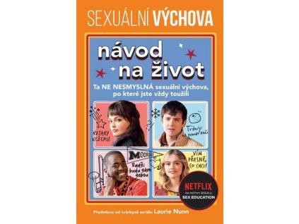Sexuální výchova Návod na život