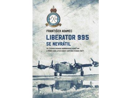 Liberator 995 se nevrátil