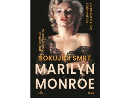Šokující smrt Marilyn Monroe