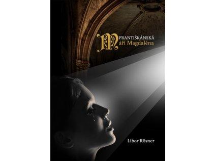 Františkánská Máří Magdaléna