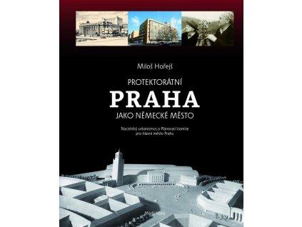 Protektorátní Praha jako německé město