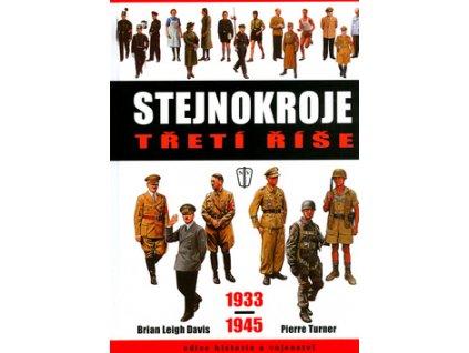 Stejnokroje třetí říše 1933-1945
