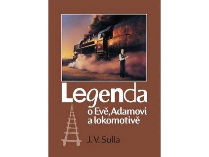 Legenda o Evě, Adamovi a lokomotivě