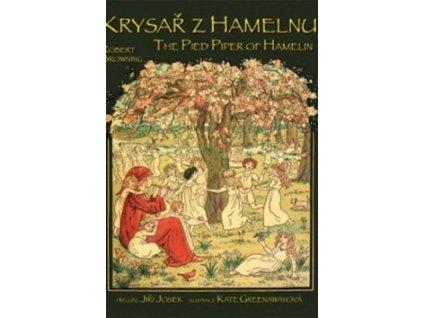 Krysař z Hamelnu/The Pied Piper of Hamelin
