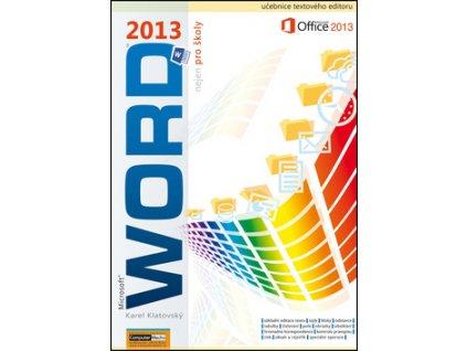 Word 2013 nejen pro školy