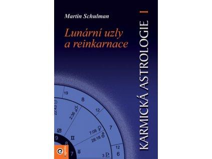 Karmická astrologie Lunární uzly a reinkarnace